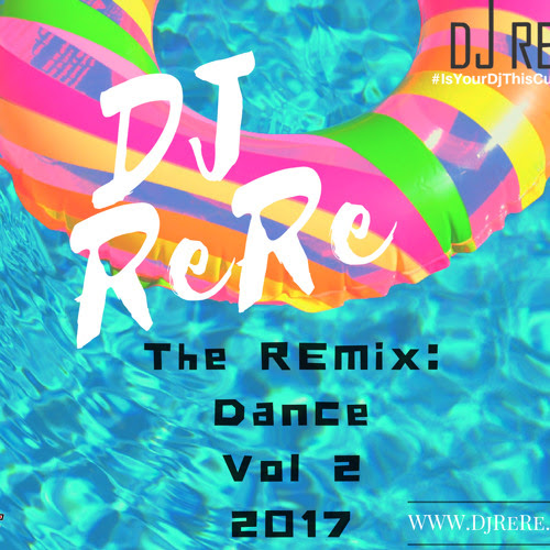 EDM/Dance 2017 by Miami's Own DjReRe