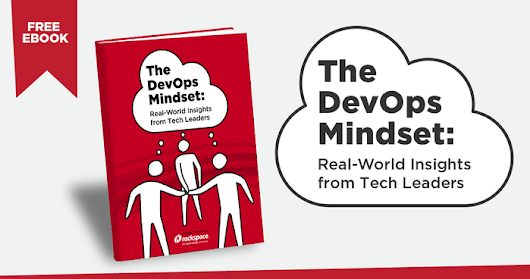 The DevOps Mindset: Real-World Insights from Tech Leaders [free ebook]