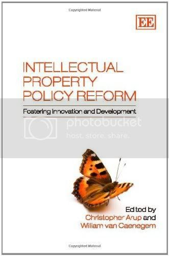Intellectual Property Policy Reform. Fostering Innovation and Development