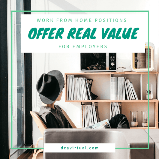 Work from Home Positions Offer Real Value for Employers | DCA Virtual Business Support