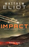 IMPACT: A Post-Apocalyptic Tale