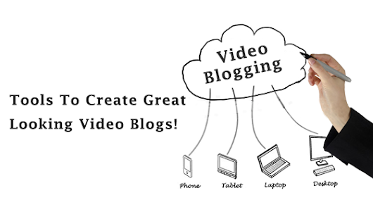 Get your video blog up and running with these nifty tools.