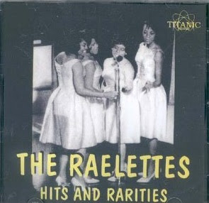 The Raelettes -Hits And Rarities-
