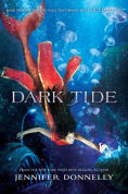 Title: Dark Tide (Waterfire Saga Series #3), Author: Jennifer Donnelly