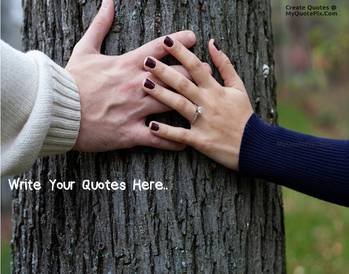Write Quote On Couple Holding Hands Picture