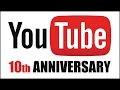 10 años con Youtube en nuestras Vidas