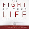 The Fight of Your Life Audiobook | Tim Clinton, Mark Laaser | Audible.com