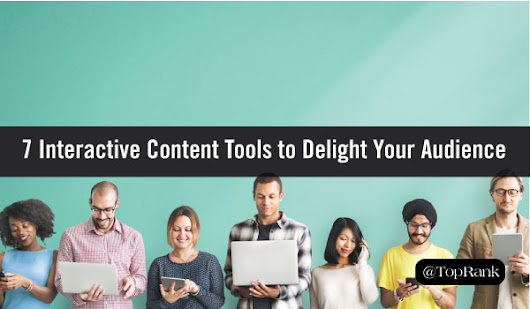 7 Interactive Content Tools to Delight Your Audience