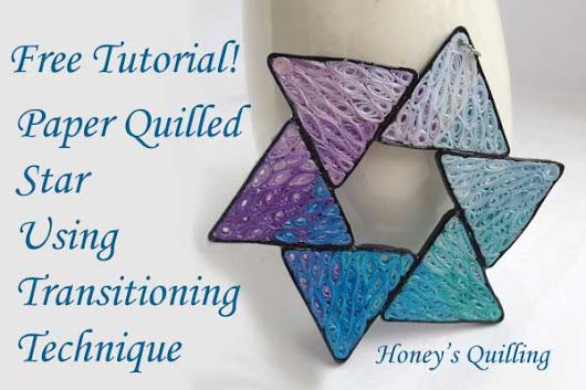Tutorial for Paper Quilled Star Using Transitioning Technique - Honey's Quilling