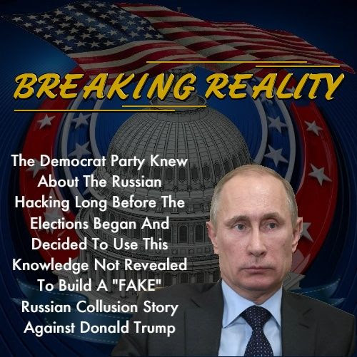 """BREAKING REALITY!"" The Democrats Knew About Russian Hacking Long Before The 2016 Election Runs Even Started"