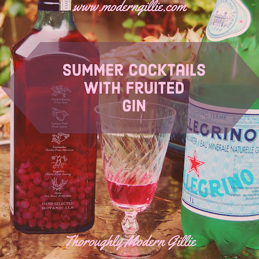 Refreshing Summer Cocktails with Fruited Gin ⋆ Thoroughly Modern Gillie