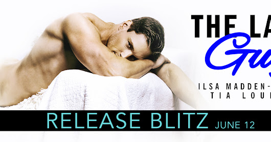 Social Butterfly PR Hosted Release Blitz for THE LAST GUY by Ilsa Madden-Mills & Tia Louise!