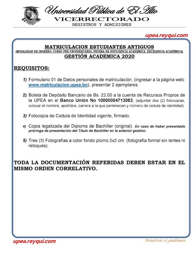 Matriculación UPEA 2020: Matriculación Estudiantes Antiguos (Modalidad Admisión Estudiantil)