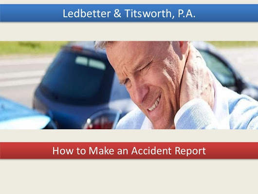 How to Make an Accident Report