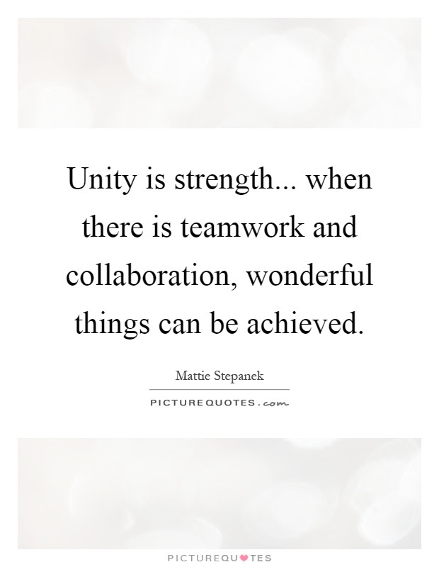 Quotes About Strength In Unity 40 Quotes