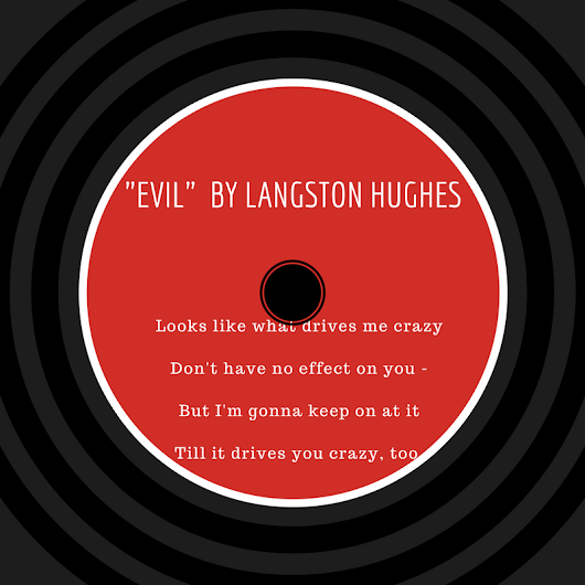 """Evil"" by Langston Hughes and Lessons for Entrepreneurs - Janeane's World"