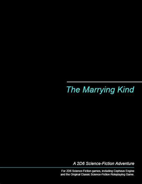 The Marrying Kind - Michael Brown | 2D6 SF Adventures