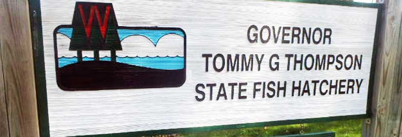 Governor Tommy Thompson hatchery