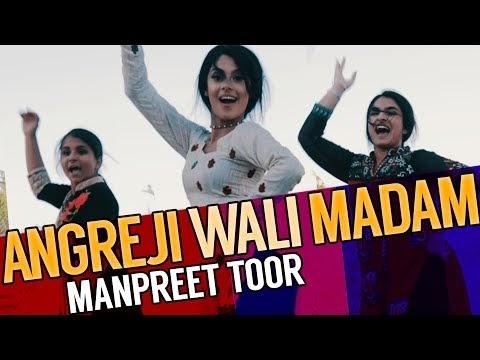 Angreji Wali Madam by Manpreet Toor