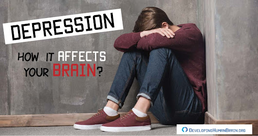Why Depression Strikes and How It Affects Your Brain?