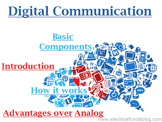 digital-communication-introduction-basic-components-works-advantages