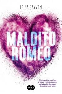 megustaleer - Maldito Romeo - Leisa Rayven