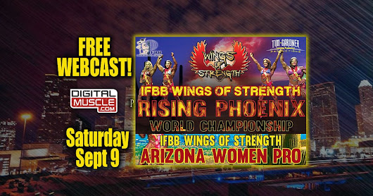 WEBCAST: RISING PHOENIX & ARIZONA WOMENS EVENT (Watch Now) | DigitalMuscle.com