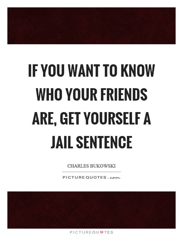 Jail Quotes Jail Sayings Jail Picture Quotes