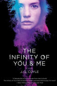 Title: The Infinity of You & Me, Author: J.Q. Coyle