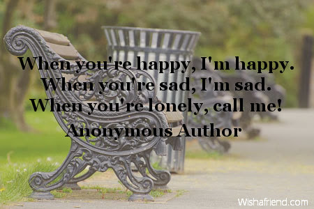 Anonymous Author Quote When Youre Happy Im Happy When Youre