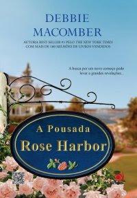 A Pousada Rose Harbor