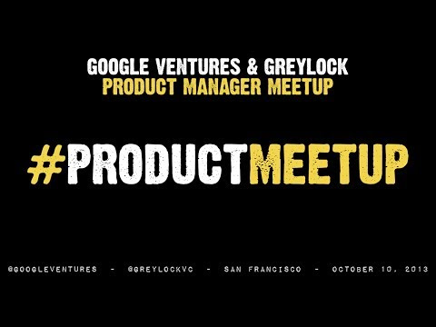 Product Manager Meetup with Google Ventures and Greylock Partners - Clippeo