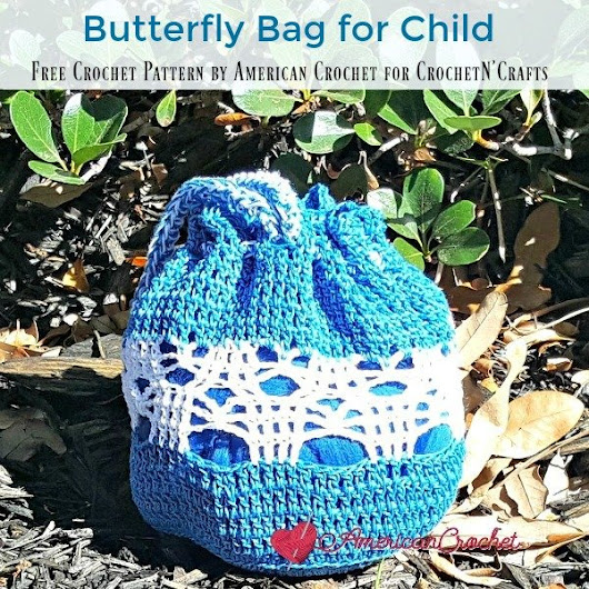 Butterfly Bag for Child - CrochetN'Crafts