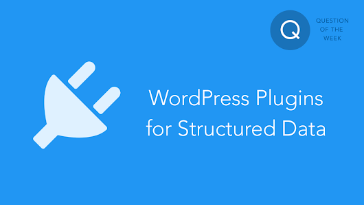 Top WordPress Plugins for Adding Structured Data - Ahmed Kaludi