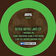 Never Never Land E.P: Anima: : MP3 Downloads