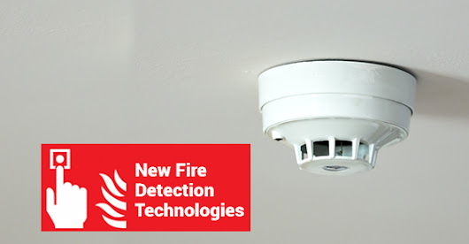 3 New Fire Detection Technologies That Can Save Your Home | Canadian Security Professionals