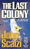 The Last Colony, by John Scalzi