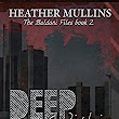 Amazon.com: Deep Within (The Baldoni Files Book 2) eBook: Heather Mullins: Kindle Store