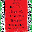 Do You Have A Christmas Heart? A Poem and Draw