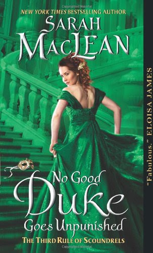 No Good Duke Goes Unpunished: The Third Rule of Scoundrels (Rules of Scoundrels) by Sarah MacLean
