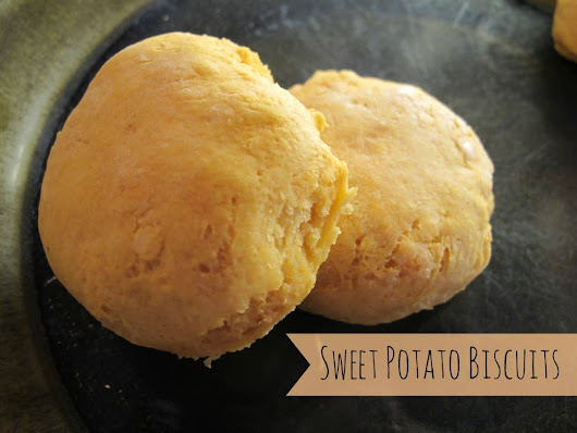 Sweet Potato Biscuits - The Free Range Life