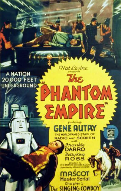 Phantom Empire serial Gene Autry cowboys robots