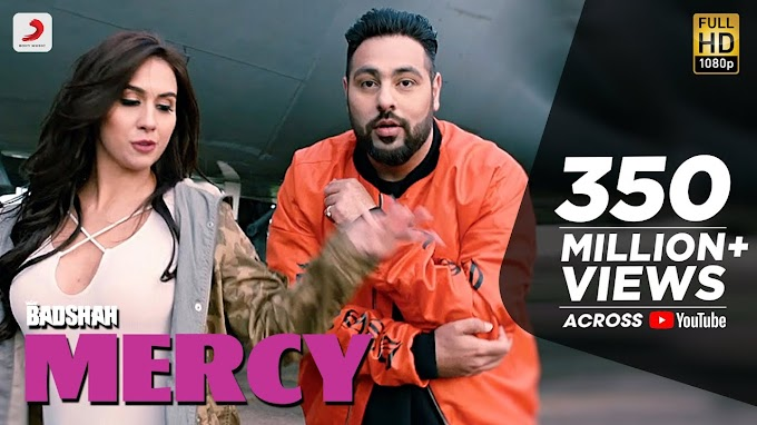 Mercy By Baadshah Lyrics | Popular Song |