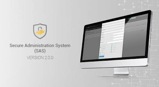 Secure Administration System v2.0.0: Full control over advanced security features