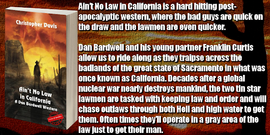 Ain't no Law in California by Christopher Davis