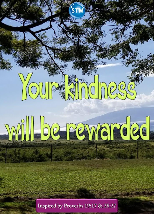 Kindness is a Quality that all Christians Should Have and Show to Others