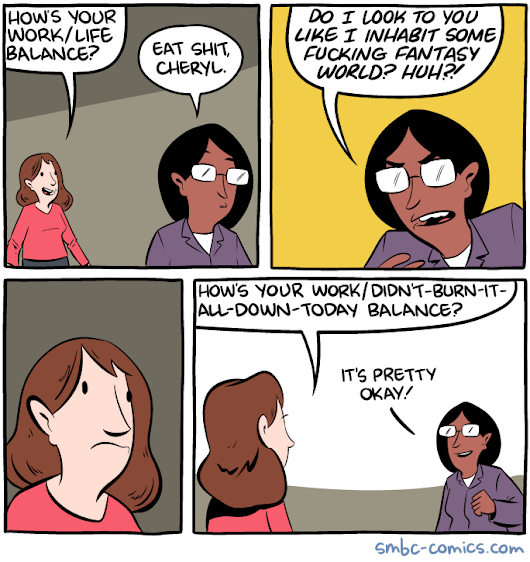 Saturday Morning Breakfast Cereal - Work/Life Balance
