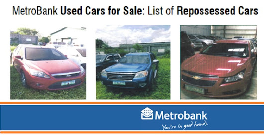 MetroBank Used Cars for Sale: List of Repossessed Cars (with Pictures)