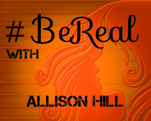 #BeReal – ALLISON HILL