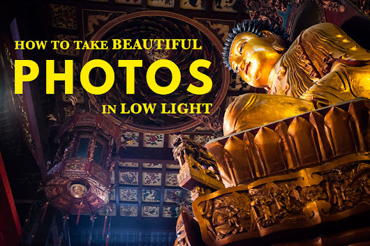 How To Take Beautiful Photos In Low Light | The Creative Photographer